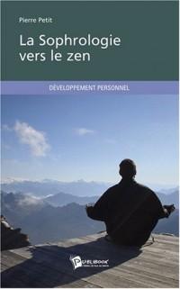 La Sophrologie vers le zen