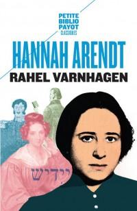 Rahel Varnhagen : La vie d'une Juive allemande à l'époque du romantisme suivi des Lettres et journal de Rahel (1793-1814)