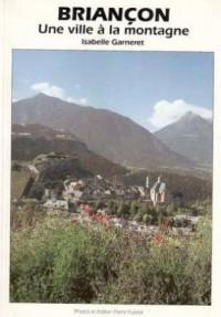 Briançon,une ville à la Montagne