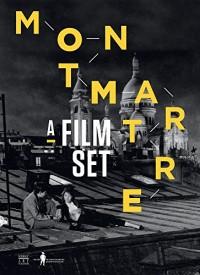 Montmartre : Décors de cinéma