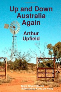 Up and Down Australia Again: More Short Stories
