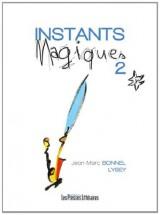 Instants magiques : Tome 2 [Poche]