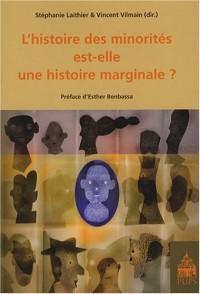 L'histoire des minorités est-elle une histoire marginale?