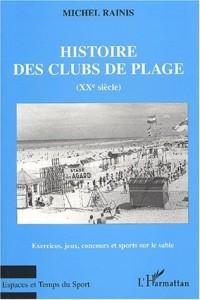 Histoire des clubs de plages (xxe siecle). exercices jeux concours et sport