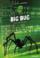 Les enquêtes de Logicielle : Big bug [Poche]