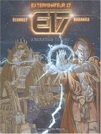 Exterminateur 17, tome 1 : L'Alliance