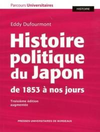 Histoire Politique du Japon de 1853 a Nos Jours