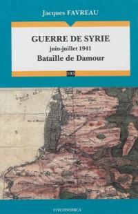 Guerre de Syrie (Juin-Juillet 1941) - Bataille de Damour