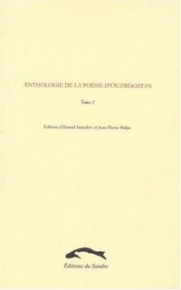Anthologie de la poésie d'Ouzbékistan, tome 2
