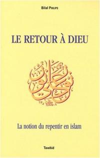 Le retour à Dieu : La notion du repentir en islam