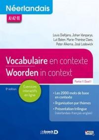Néerlandais : Vocabulaire en contexte partie 1 / Woorden in Context Deel 1