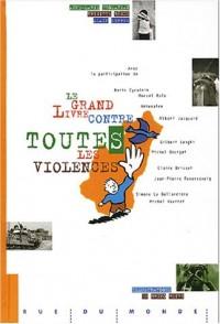 Le Grand livre contre toutes les violences