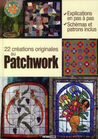 Quilts Originaux Realises au Patchwork