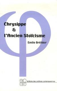 Chrysippe et l'ancien stoïcisme
