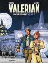 Autour de Valérian - tome 2 - L'avenir est avancé