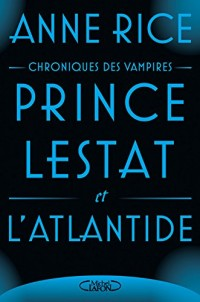 Prince Lestat et l'Atlantide