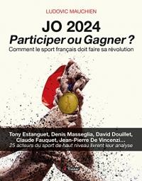 J.O 2024 : Participer Ou Gagner