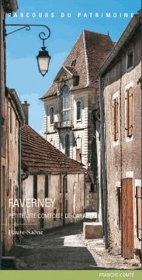 Faverney, Petite Cite Comtoise de Caractere