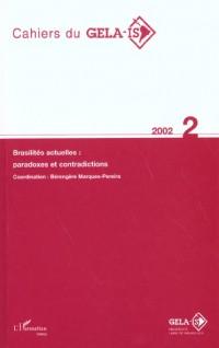 Cahiers du Gelaa-Is: Brasilités actuelles: Paradoxes et contradictions.