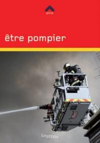 Etre Pompier