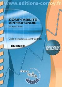 Comptabilite Approfondie Enonce (Pochette) - Ue 10 du Dcg