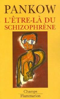 L'Etre-là du schizophrène
