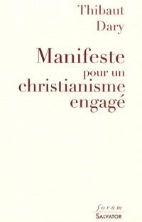 Manifeste pour un christianisme engagé