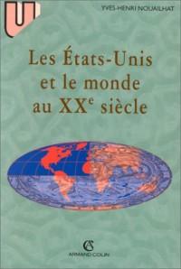 Les etats unis et le monde au xxe siecle
