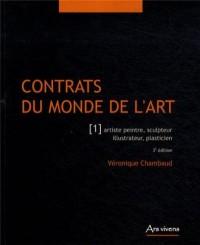 Contrats du monde de l'art : Tome 1, Artiste peintre, sculpteur, illustrateur, plasticien