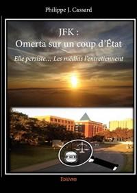 JFK : Omerta sur un coup d'État