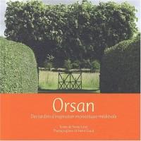 Orsan : Des jardins d'inspiration monastique médiévale