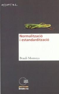 La normalització i l'estandardització