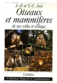 Oiseaux et mammifères : De nos villes et villages