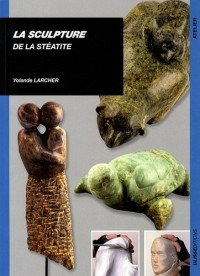 La sculpture de la stéatite