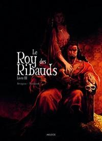 Le Roy des Ribauds - tome 3 (3)