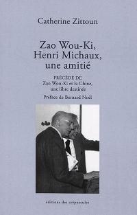 Zao Wou Ki, Henri Michaux, une amitié