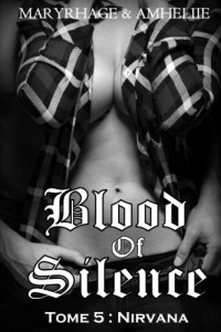 Blood Of Silence, Tome 5 : Nirvana