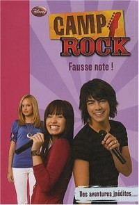Camp Rock, Tome 6 : Fausse note !