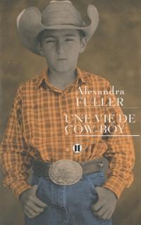 Une vie de cow boy : La légende de Colton H. Bryant
