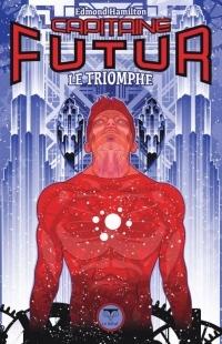 Capitaine Futur, Tome 4 : Le triomphe