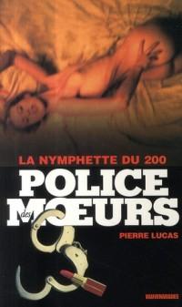 Police des Moeurs 200 : La Nymphette du 200