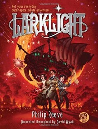Larklight: Or the Revenge of the White Spiders! or to Saturn's Rings and Back!: A Rousing Tale of Dautless Pluck in the Farthest Reaches of Space