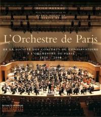 L'Orchestre de Paris : De la société des concerts du conservatoire à l'orchestre de Paris, 1828-2008
