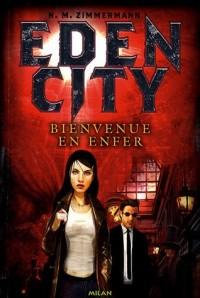 Edencity : Bienvenue en enfer