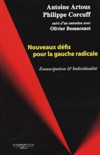 Nouveaux défis pour la gauche radicale : Emancipation et individualité