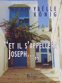 Et il s'appellera Joseph...