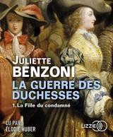 La Guerre des Duchesses - tome 1 : La fille du condamné [CD audio]