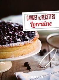 Carnet de recettes de Lorraine