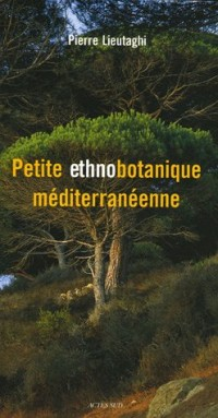 Petite ethnobotanique méditerranéenne
