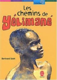 Les Chemins de Yelimane